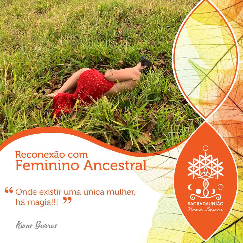 Reconexão com Feminino Ancestral